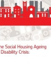 The Social Housing Ageing and Disability Crisis